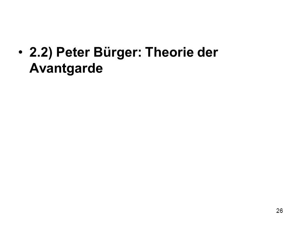 2.2) Peter Bürger: Theorie der Avantgarde 26
