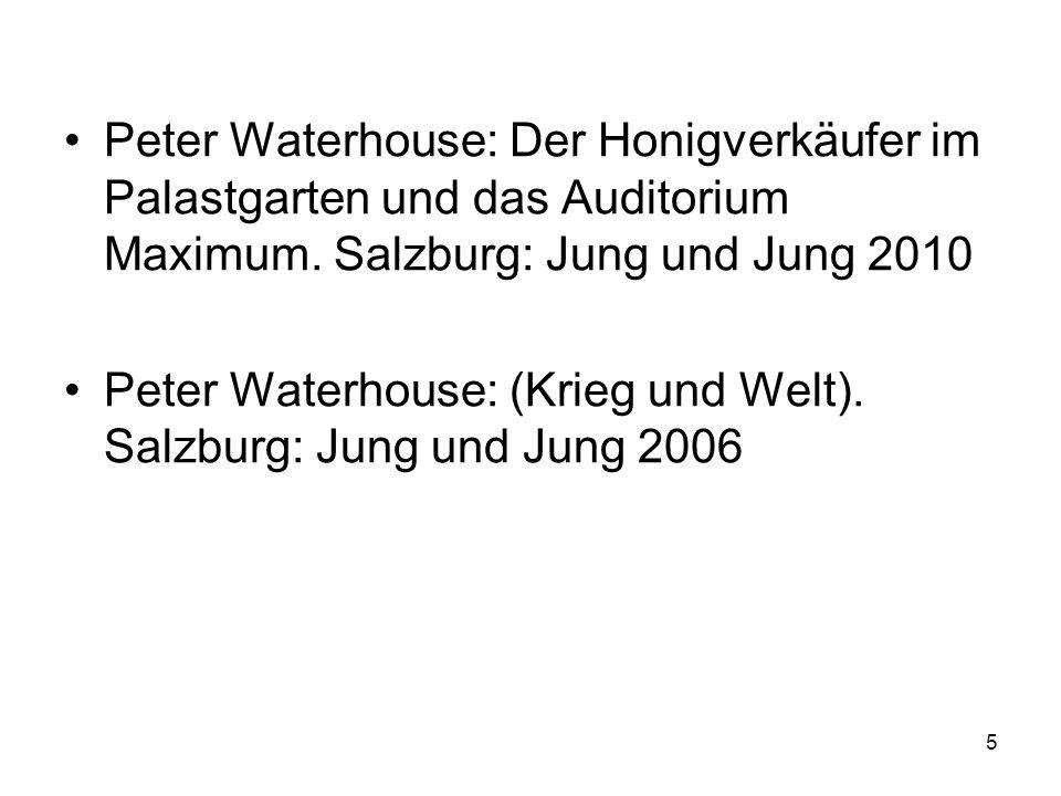 Peter Waterhouse: Der Honigverkäufer im Palastgarten und das Auditorium Maximum.