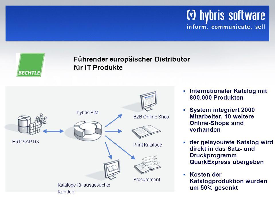 hybris Company Confidential hybris GmbH, 23 Internationaler Katalog mit 800.000 Produkten System integriert 2000 Mitarbeiter, 10 weitere Online-Shops