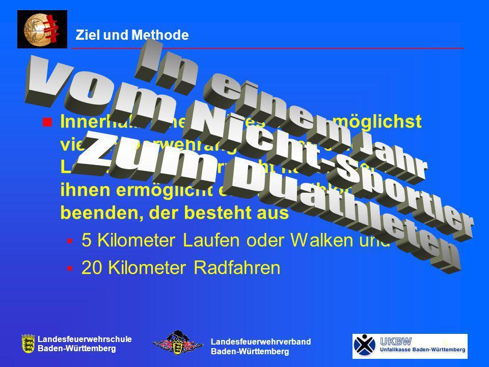 Landesfeuerwehrschule Baden-Württemberg Landesfeuerwehrverband Baden-Württemberg 7 Was tun wir hierfür.