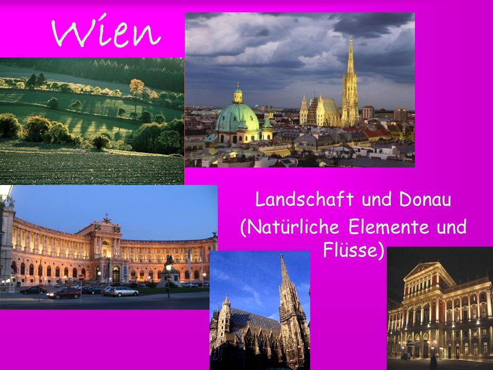 Wien Landschaft und Donau (Natürliche Elemente und Flüsse)