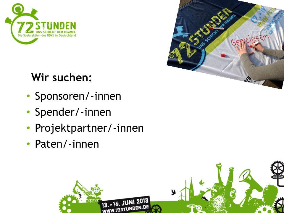 Sponsoren/-innen Spender/-innen Projektpartner/-innen Paten/-innen Wir suchen: Sponsoren/-innen sind bei Deutschlands größter, bundesweiter Jugendsozialaktion auf allen Ebenen herzlich willkommen.