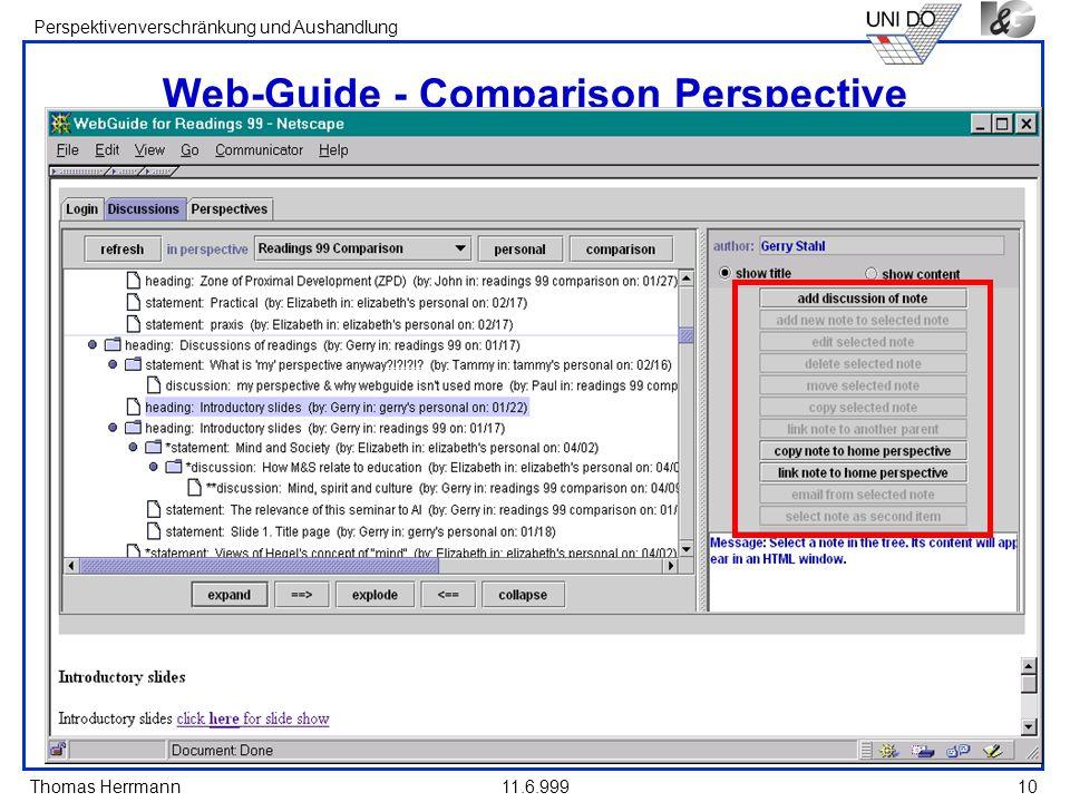 Thomas Herrmann Perspektivenverschränkung und Aushandlung 11.6.99910 Web-Guide - Comparison Perspective