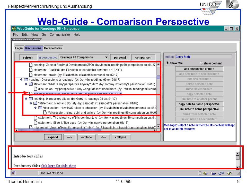 Thomas Herrmann Perspektivenverschränkung und Aushandlung 11.6.9998 Web-Guide - Comparison Perspective