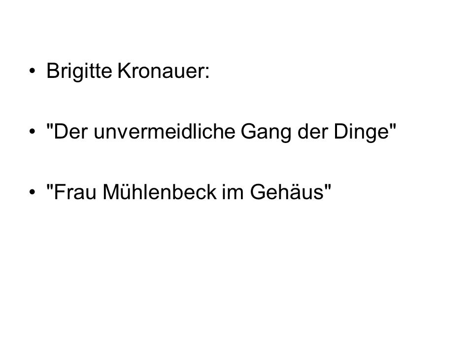 Brigitte Kronauer: