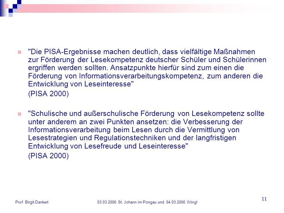 Prof. Birgit Dankert 03.03.2006 St. Johann im Pongau und 04.03.2006 Wörgl 11
