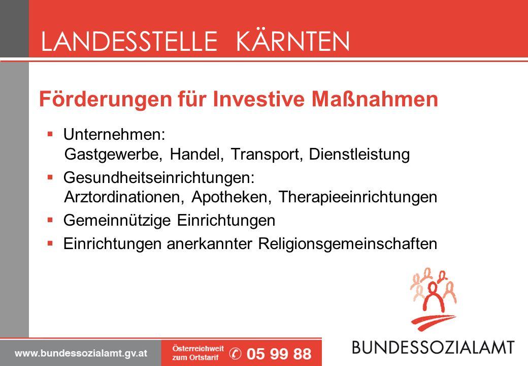 Förderungen für Investive Maßnahmen Unternehmen: Gastgewerbe, Handel, Transport, Dienstleistung Gesundheitseinrichtungen: Arztordinationen, Apotheken,