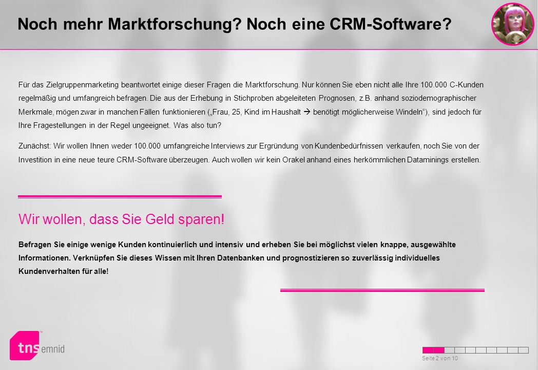CRM System ohne ValueProfiler Erklärungsbedürftige Produkte, Serviceverträge, langfristige Kundenbeziehung, hoher Kundenwert XXXXX Weitere Informationen...