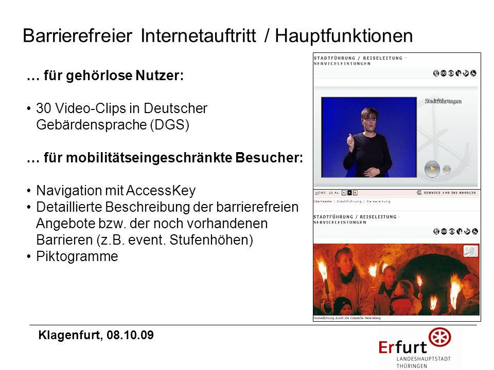 … für gehörlose Nutzer: 30 Video-Clips in Deutscher Gebärdensprache (DGS) … für mobilitätseingeschränkte Besucher: Navigation mit AccessKey Detaillier