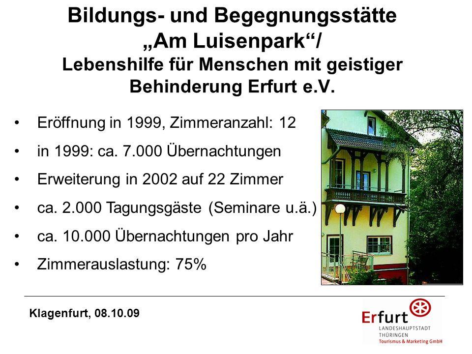 Bildungs- und Begegnungsstätte Am Luisenpark/ Lebenshilfe für Menschen mit geistiger Behinderung Erfurt e.V. Eröffnung in 1999, Zimmeranzahl: 12 in 19