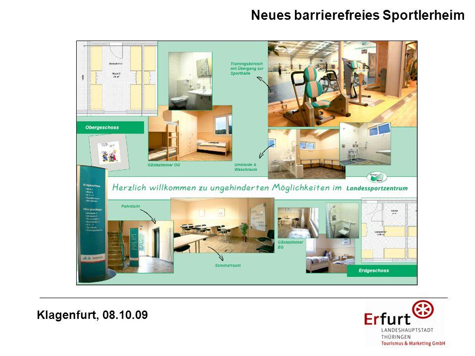 Konzept zur Umsetzung des barrierefreien, integrativen touristischen Angebots Erfurt erlebbar für alle Klagenfurt, 08.10.09