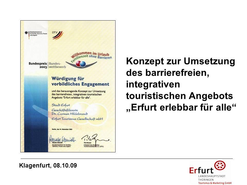 ADAC-Planungshilfe Barrierefreier Tourismus für alle: Erfurt als Beispiel Barrierefreies Städteziel Klagenfurt, 08.10.09