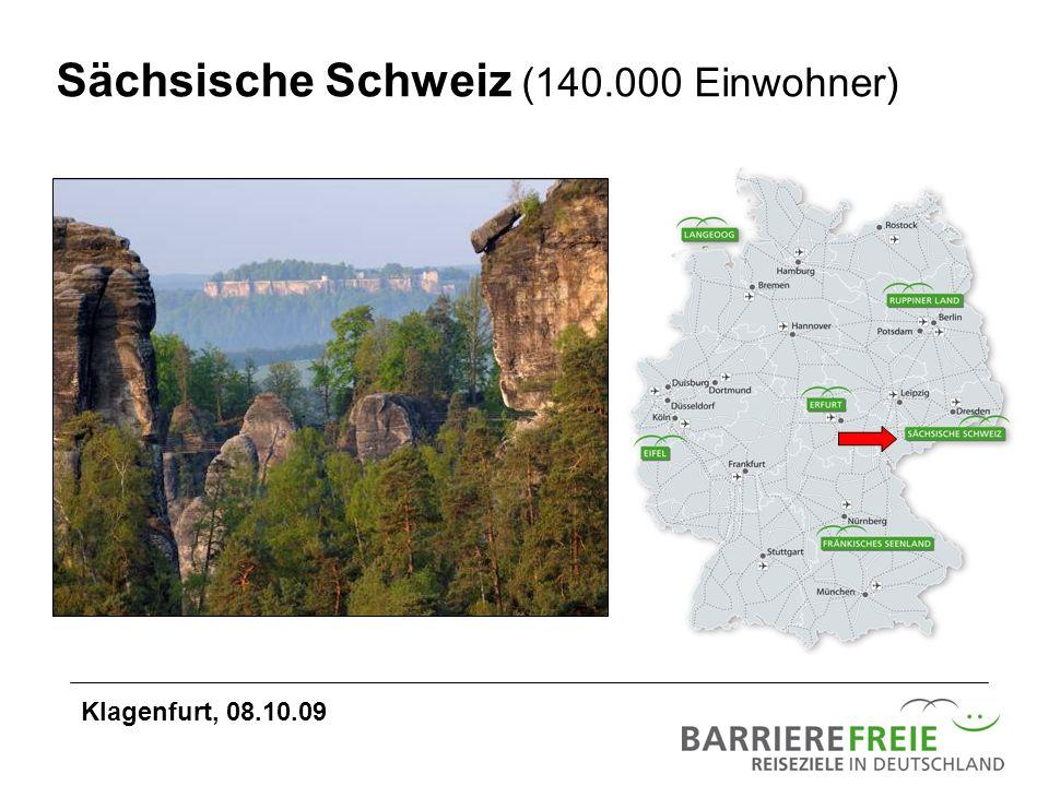 Sächsische Schweiz (140.000 Einwohner) Klagenfurt, 08.10.09