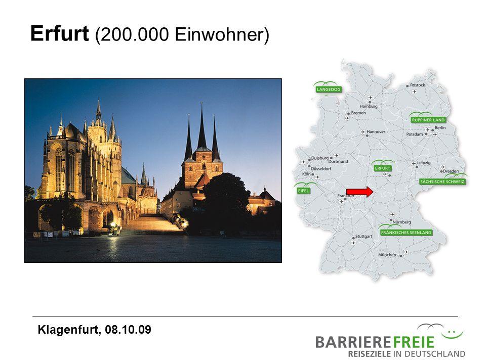 Erfurt (200.000 Einwohner) Klagenfurt, 08.10.09