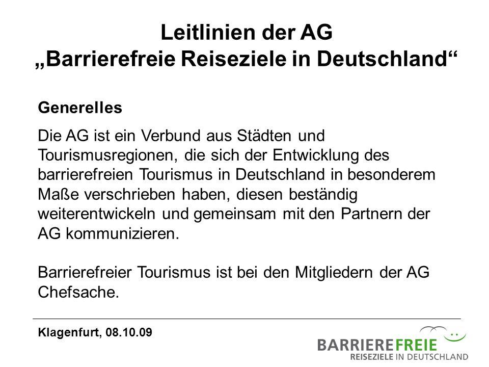 Generelles Die AG ist ein Verbund aus Städten und Tourismusregionen, die sich der Entwicklung des barrierefreien Tourismus in Deutschland in besondere