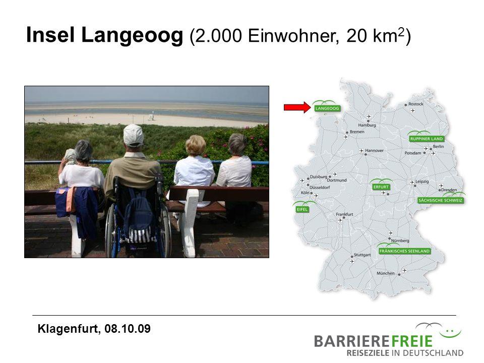 Insel Langeoog (2.000 Einwohner, 20 km 2 ) Klagenfurt, 08.10.09