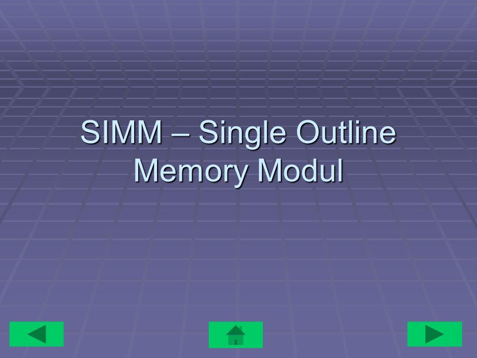 SIMM – Single Outline Memory Modul