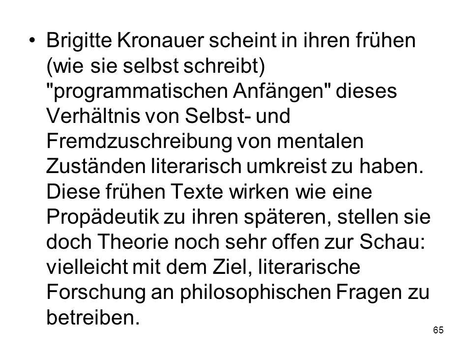 Brigitte Kronauer scheint in ihren frühen (wie sie selbst schreibt)