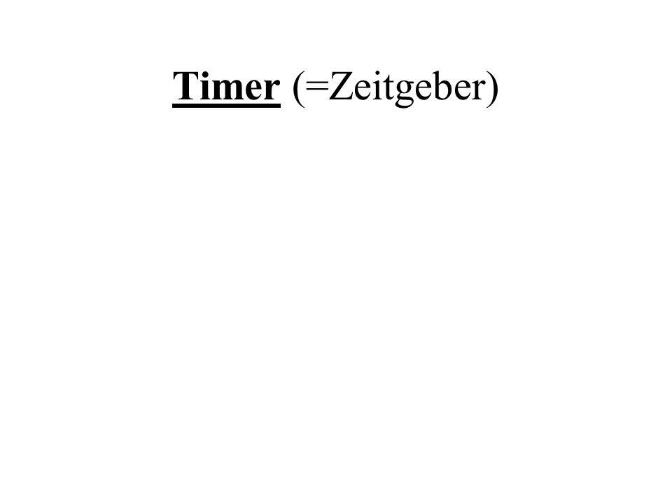 Timer (=Zeitgeber)