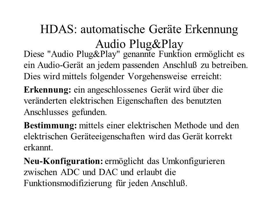 HDAS: automatische Geräte Erkennung Audio Plug&Play Diese