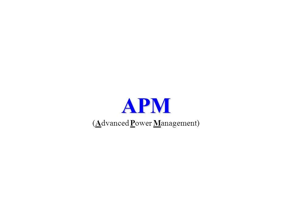APM APM (Advanced Power Management)