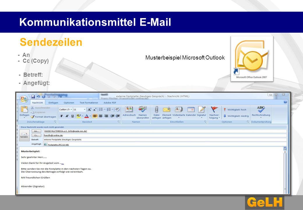 Sendezeilen - An - Cc (Copy) - Betreff: - Angefügt: Kommunikationsmittel E-Mail Musterbeispiel Microsoft Outlook