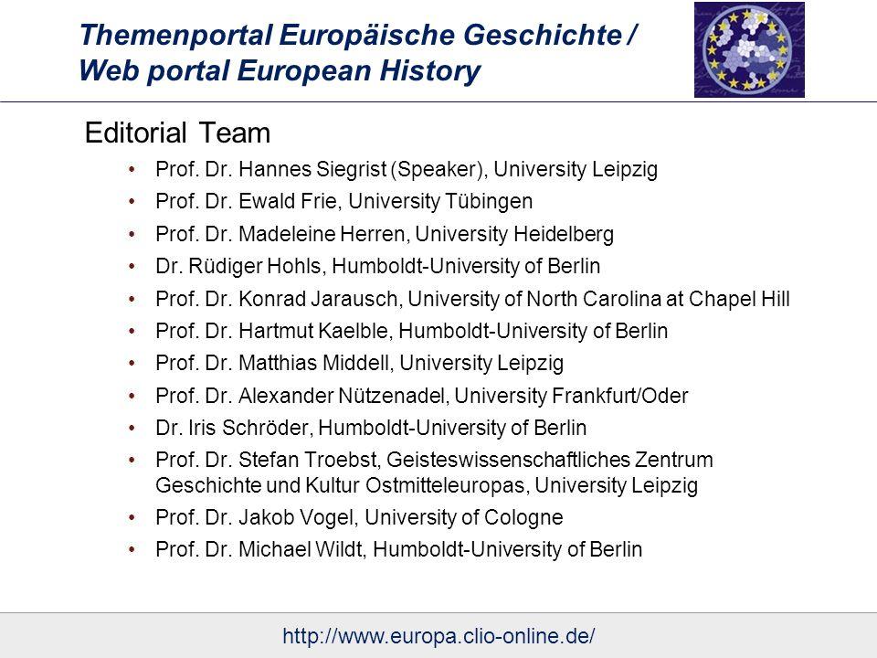 Themenportal Europäische Geschichte / Web portal European History Editorial Team Prof.