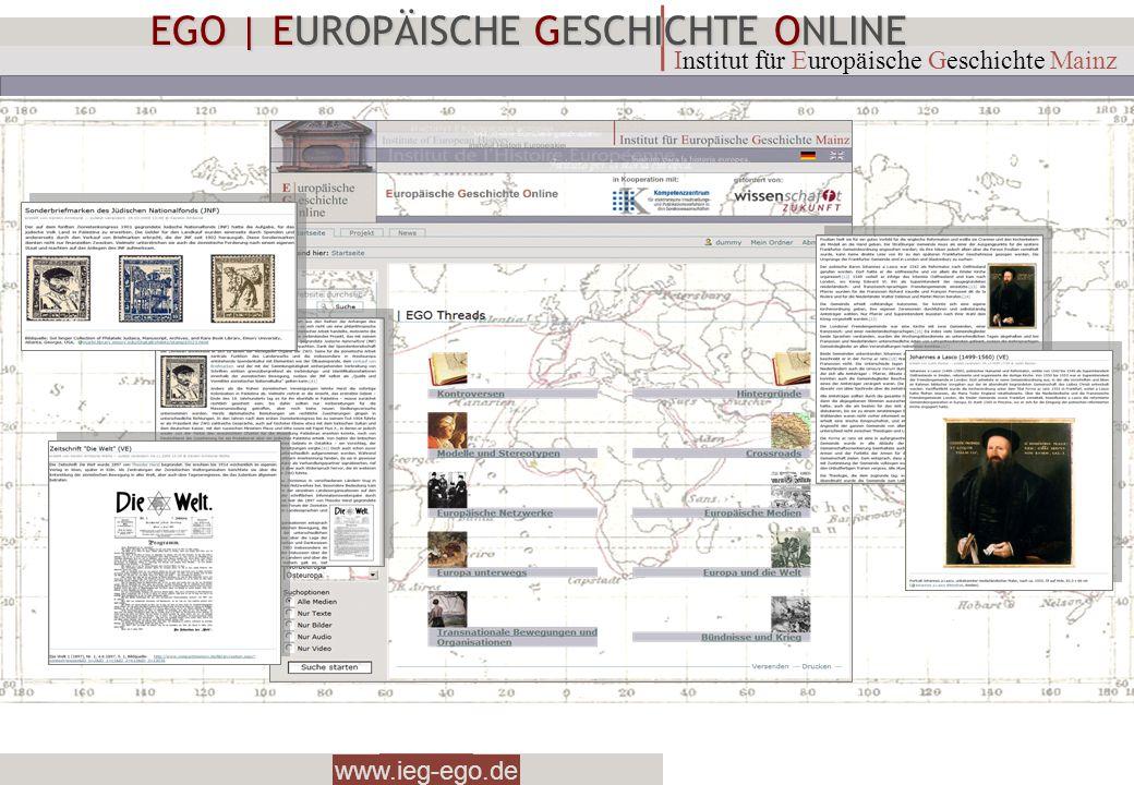 www.ieg-ego.de Institut für Europäische Geschichte Mainz EGO   EUROPÄISCHE GESCHICHTE ONLINE EUROPEAN HISTORY ONLINE A TRANSCULTURAL HISTORY OF MODERN EUROPE