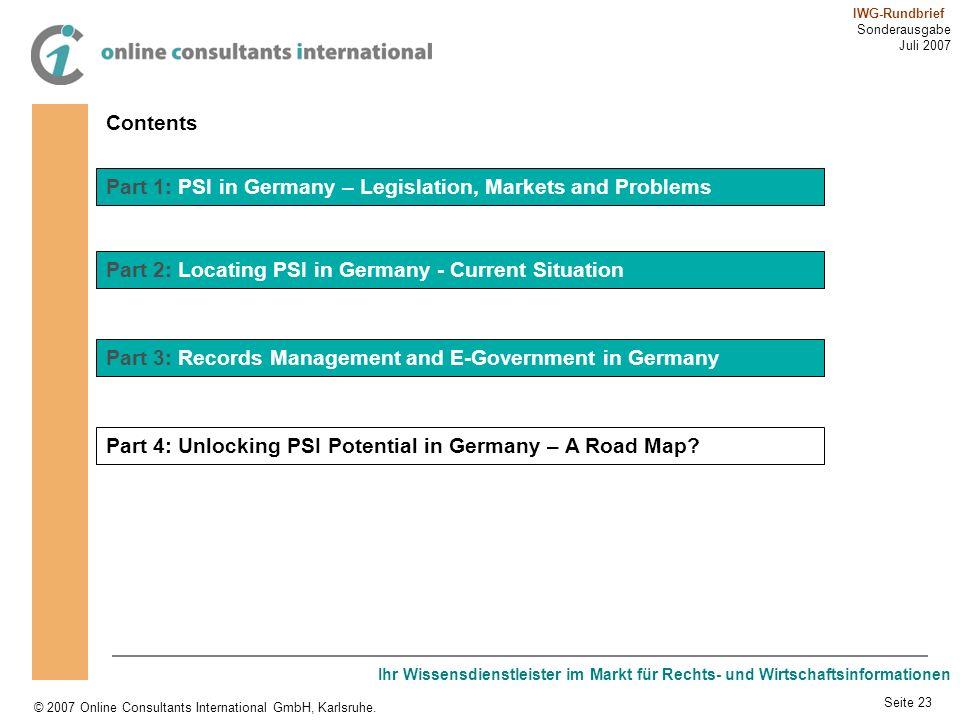 Ihr Wissensdienstleister im Markt für Rechts- und Wirtschaftsinformationen © 2007 Online Consultants International GmbH, Karlsruhe. IWG-Rundbrief Sond