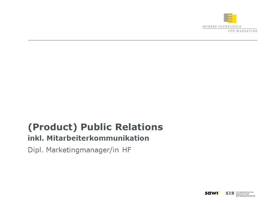 2 Lernziele «Public Relations in der Marketingkommunikation» Sie sind in der Lage, die Rolle der (Product) Public Relations und der Mitarbeiterkommunikation im Kommunikationsmix zu verstehen die Vernetzung zu den Themenbereichen Public Relations und CRM herzustellen Strategien, Zielgruppen, Ziele und Massnahmen der PPR zu definieren den Unterschied zwischen Corporate PR und Produkte-PR in der Marketingkommunikation zu erklären