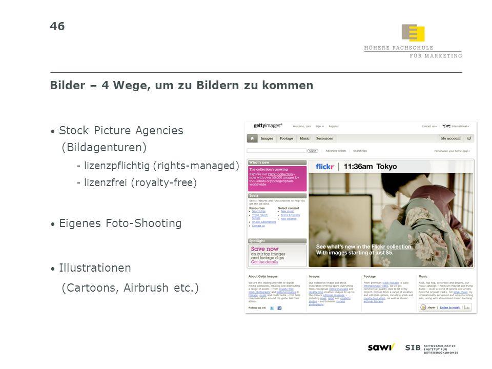 46 Bilder – 4 Wege, um zu Bildern zu kommen Stock Picture Agencies (Bildagenturen) - lizenzpflichtig (rights-managed) - lizenzfrei (royalty-free) Eige