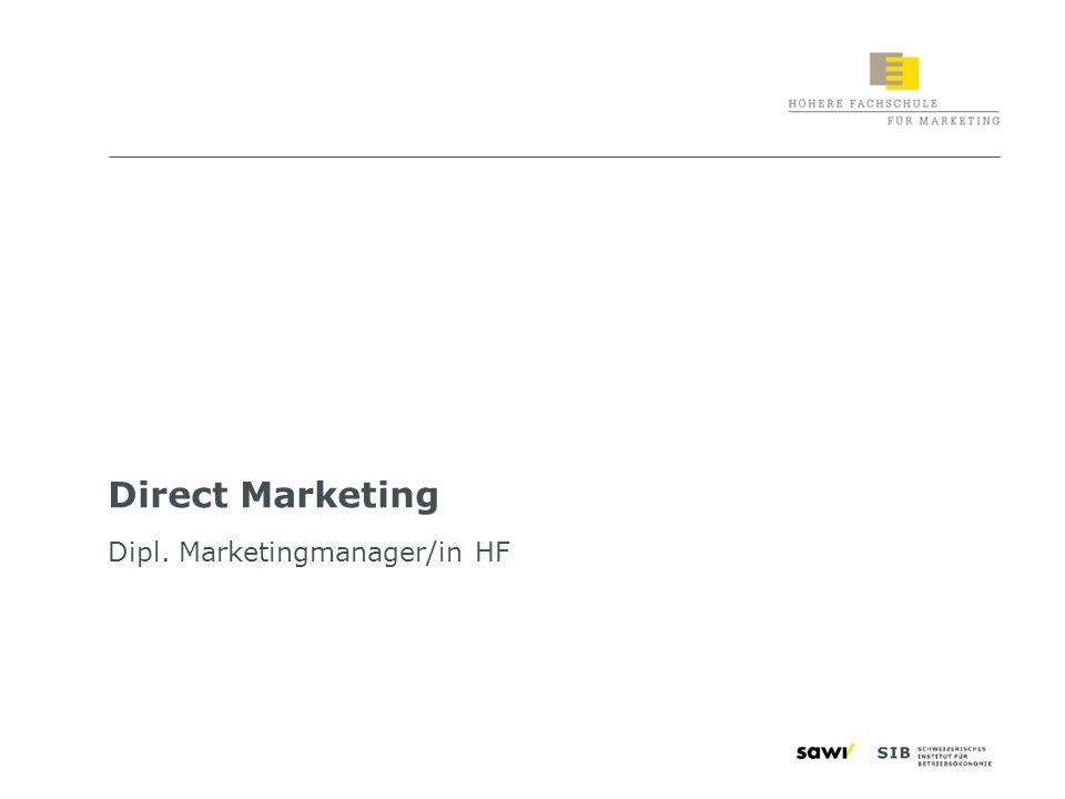 1 Direct Marketing Dipl. Marketingmanager/in HF