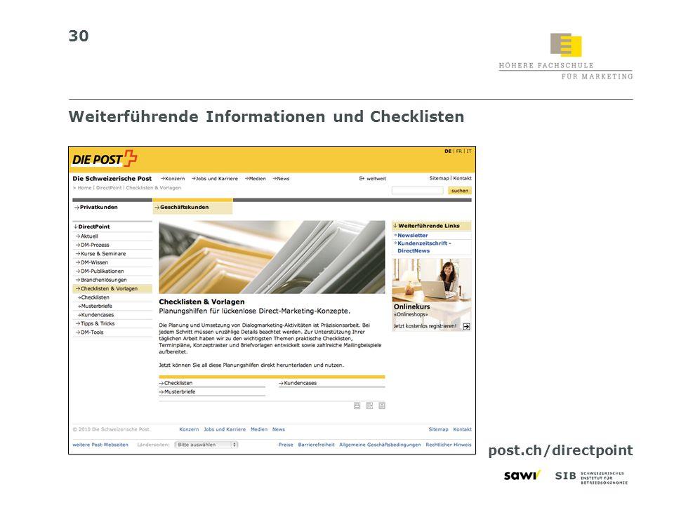 30 Weiterführende Informationen und Checklisten post.ch/directpoint