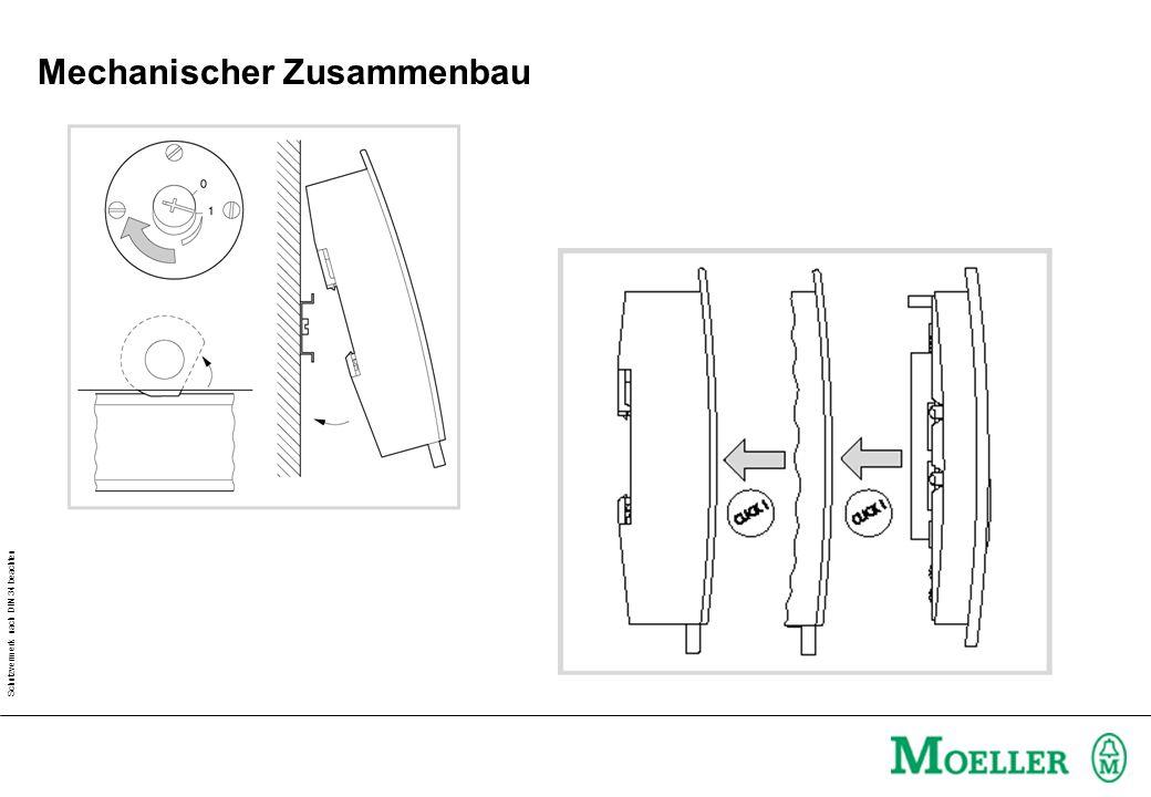 Schutzvermerk nach DIN 34 beachten Mechanischer Zusammenbau