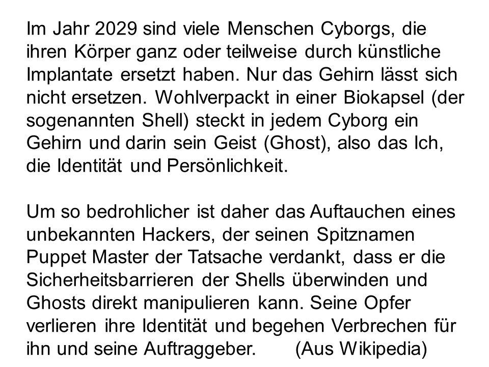 Im Jahr 2029 sind viele Menschen Cyborgs, die ihren Körper ganz oder teilweise durch künstliche Implantate ersetzt haben. Nur das Gehirn lässt sich ni