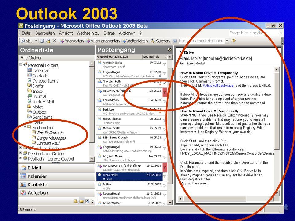 Clientzugriff mit Outlook 2003 Cached Mode: Outlook Client cached Exchange-Postfach lokal und arbeitet so viel wie möglich mit diesem Cache Bandbreitenreduzierung Daten werden für die Synchroni- sation zwischen Server und Client komprimiert Offline-Adressbuch wird für Namensauflösung genutzt Und einige weitere Optimierungen Zugriff von Outlook 2003 auf Exchange via Internet: RPC über HTTP Früher: VPN Tunnel - Aufbau notwendig Jetzt: RPC über HTTP