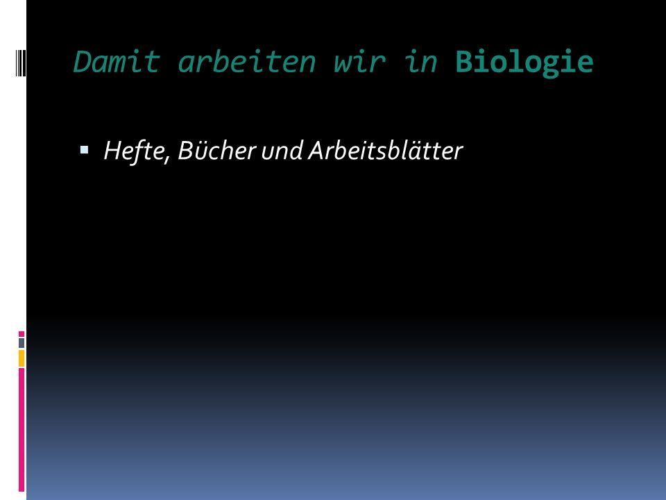 Biologie im Klassenzimmer der Zukunft Wie wird Neues gelernt.
