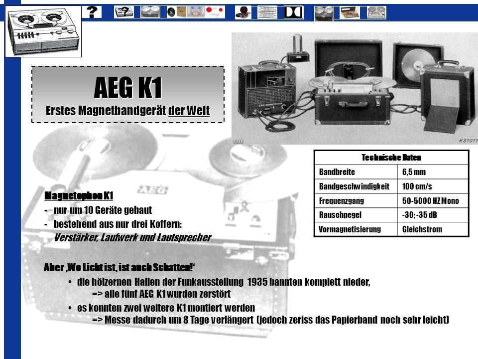 Magnetophon K1 - nur um 10 Geräte gebaut - bestehend aus nur drei Koffern: Verstärker, Laufwerk und Lautsprecher Aber Wo Licht ist, ist auch Schatten!
