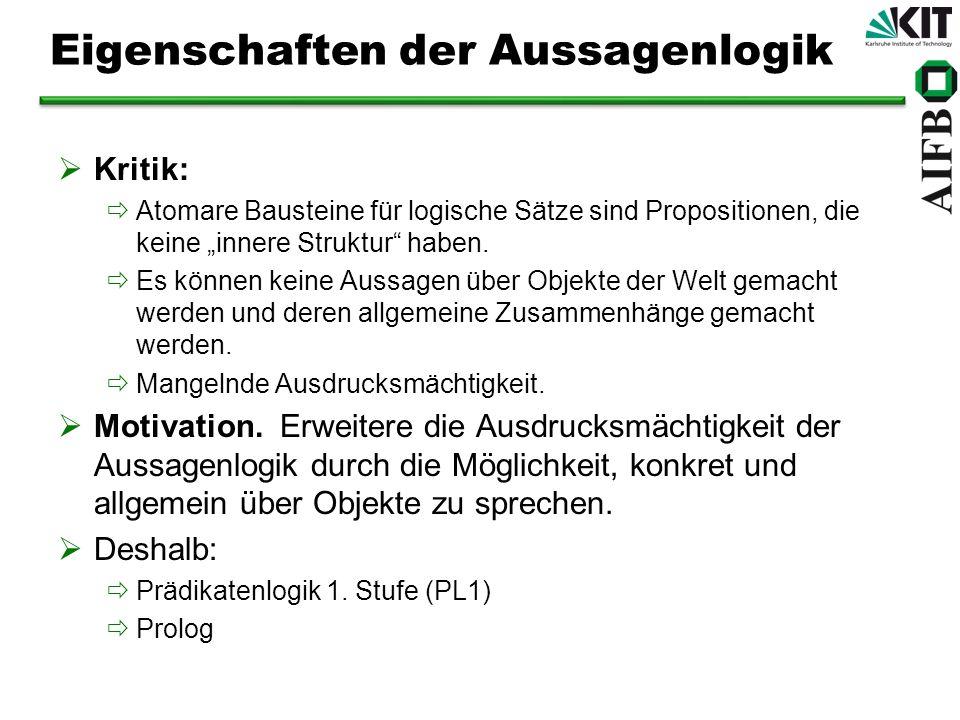 auch: first order logic (FOL) erste Ansätze bei Aristoteles (Syllogismen, s.