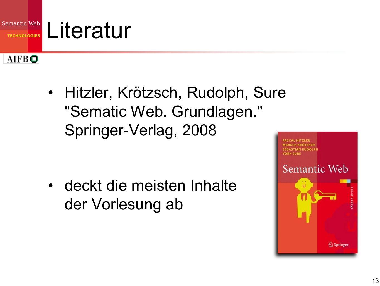 13 Literatur Hitzler, Krötzsch, Rudolph, Sure