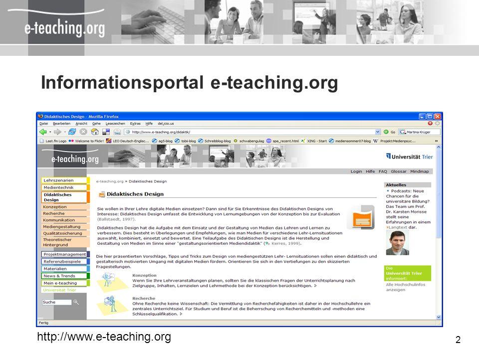 3 Portal e-teaching.org Explorations- und Informationsraum Inhaltsbereich: Technische, didaktische & organisatorische Informationen Community-Bereich: Social Bookmarking, Netzwerkinstrumente, Foren Podcasting, Online-Events, Experteninterviews Notizblog & RSS-Feed Newsletter