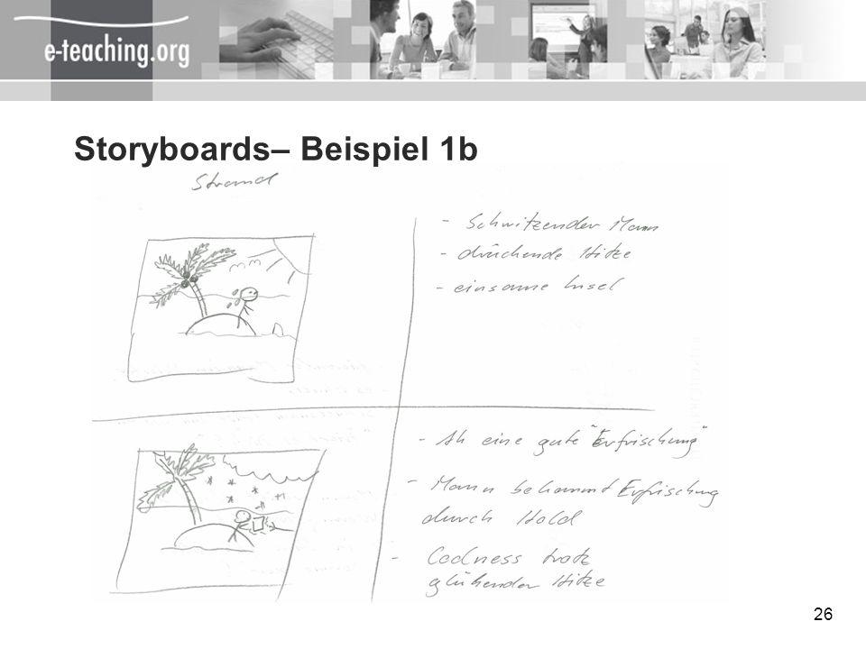 26 Storyboards– Beispiel 1b