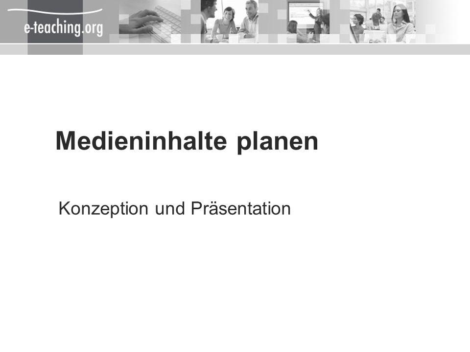 Medieninhalte planen Konzeption und Präsentation