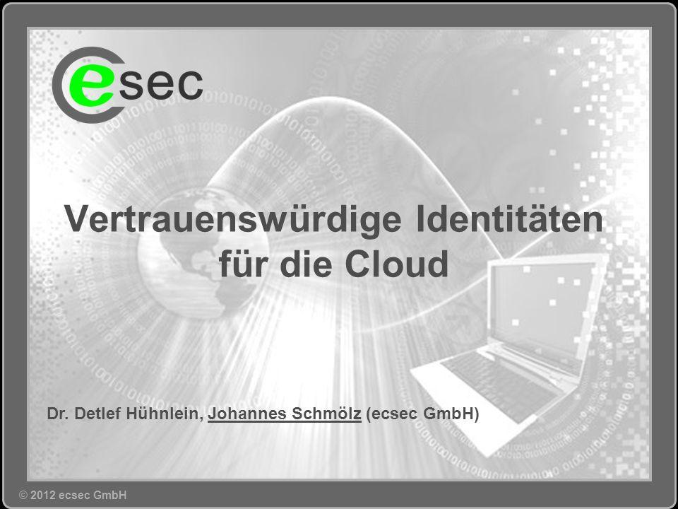 © 2012 ecsec GmbH>>11 Agenda © 2012 ecsec GmbH Motivation Ziel und Problemstellung Das SkIDentity-Projekt Kann man da mitmachen.