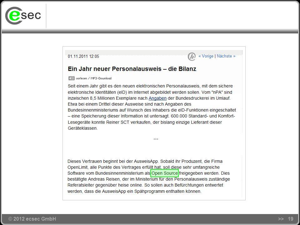 © 2012 ecsec GmbH Zusammenfassung CardInfo -Ansatz macht ISO/IEC 24727 für beliebige Chipkarten nutzbar Innovative Applikationen werfen ihre Schatten