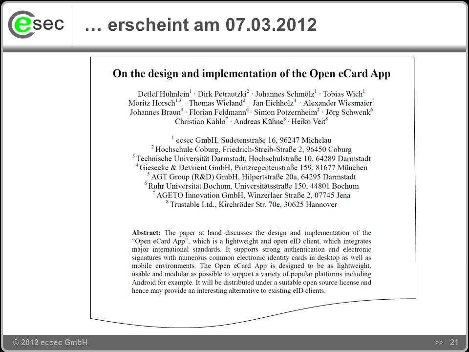 © 2012 ecsec GmbH Die Open eCard App … >>20