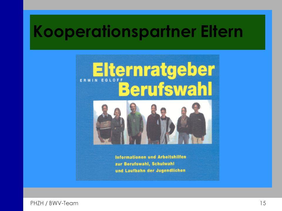 PHZH / BWV-Team 15 Kooperationspartner Eltern