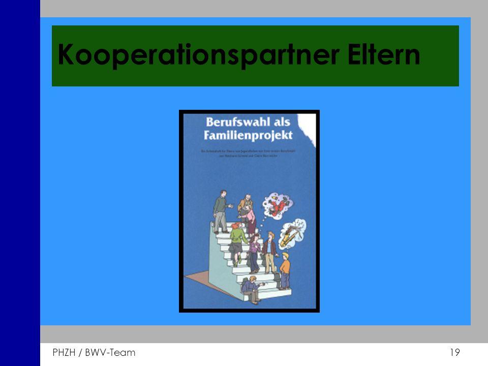 PHZH / BWV-Team 19 Kooperationspartner Eltern