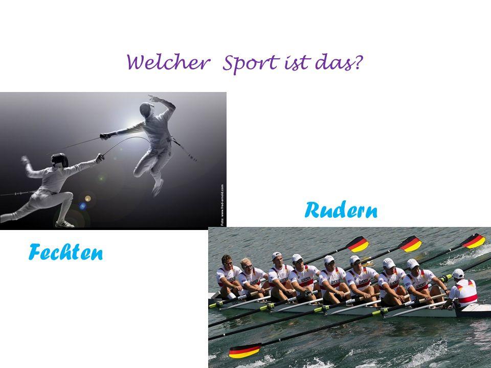 Welcher Sport ist das? Fechten Rudern
