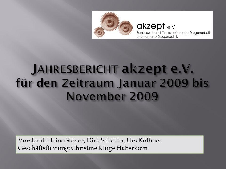 Vorstand: Heino Stöver, Dirk Schäffer, Urs Köthner Geschäftsführung: Christine Kluge Haberkorn